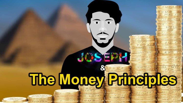 Joseph The Money Principles